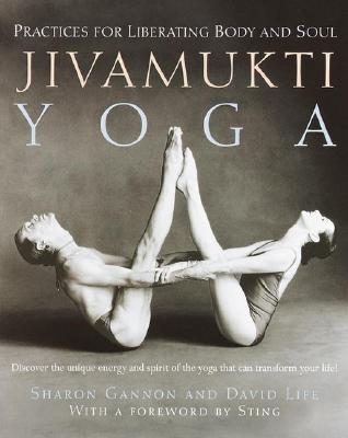 Jivamukti Yoga By Gannon, Sharon/ Life, David
