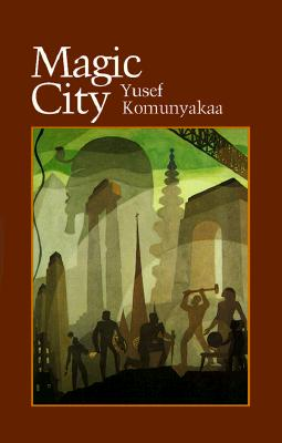Magic City By Komunyakaa, Yusef