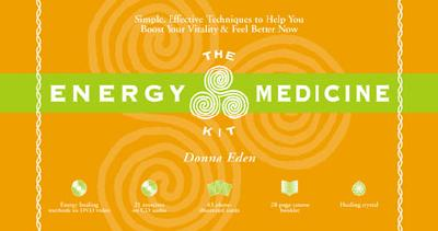The Energy Medicine Kit By Eden, Donna